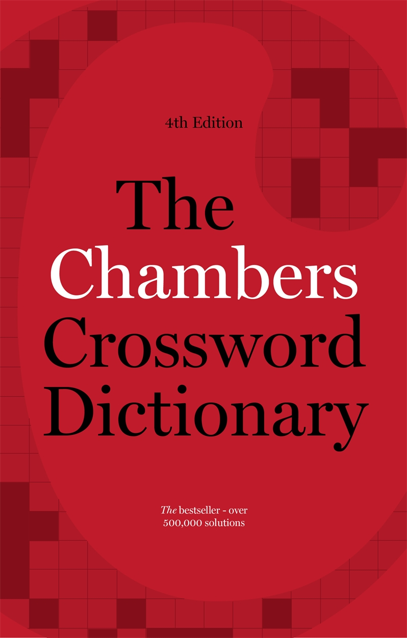 The Chambers Crossword Dictionary, 20th Edition by Chambers ...