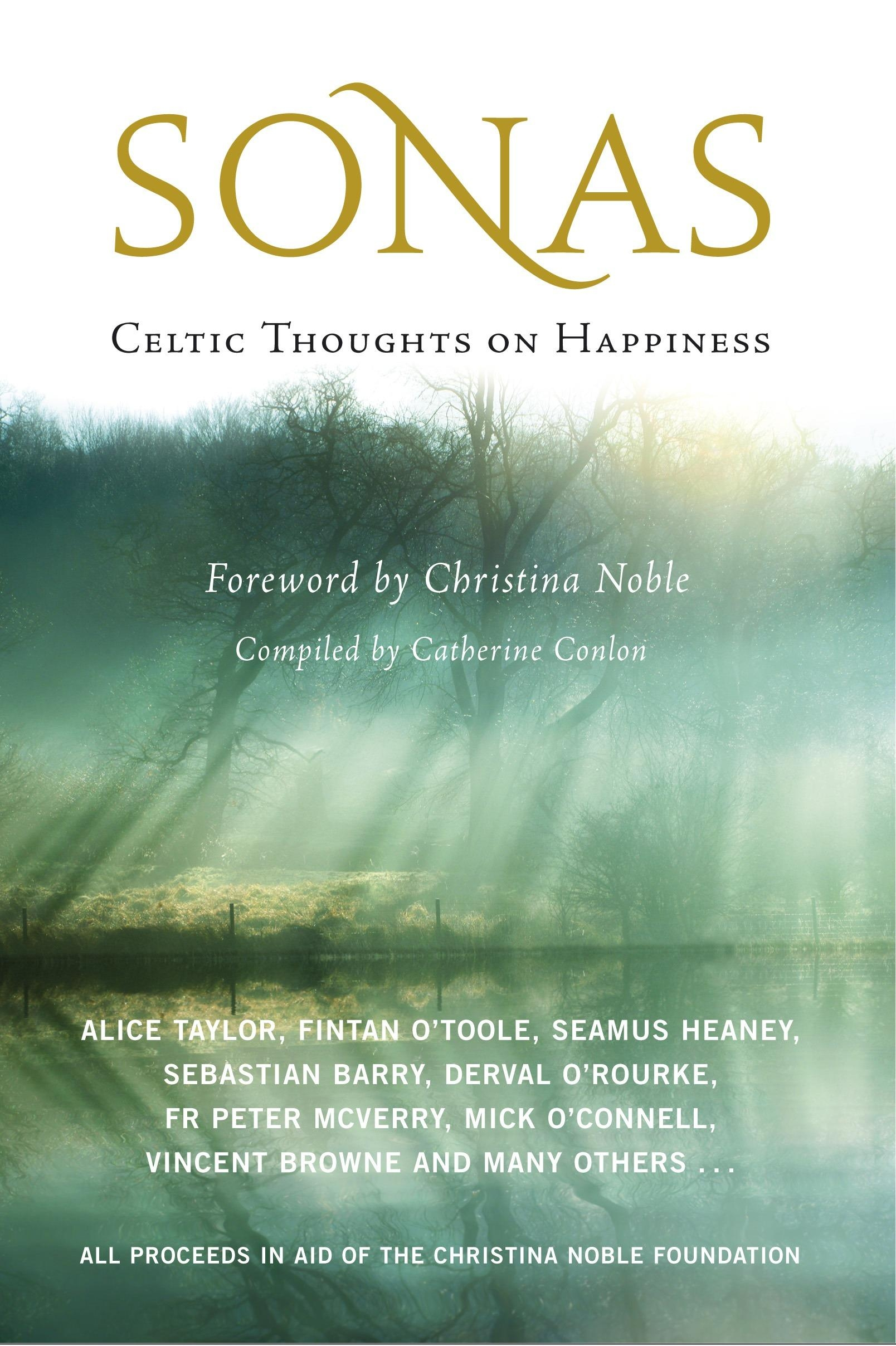 Sonas Celtic Thoughts On Happiness By Catherine Conlon Editor Hachette Uk