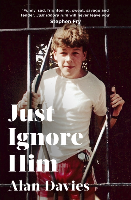 Just Ignore Him by Alan Davies | Hachette UK