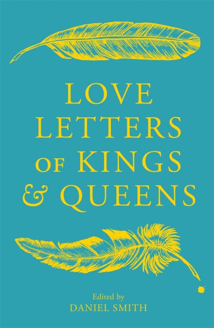 Love Letters of Kings and Queens